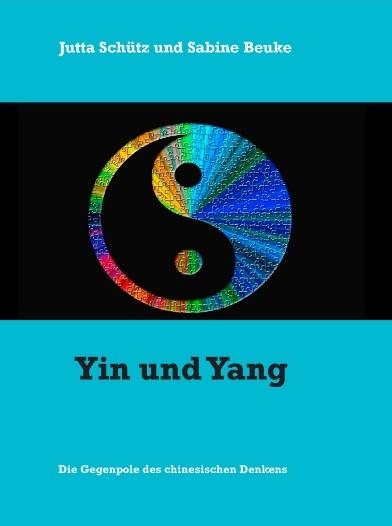 Yin und Yang - Die Gegenpole des chinesischen Denkens
