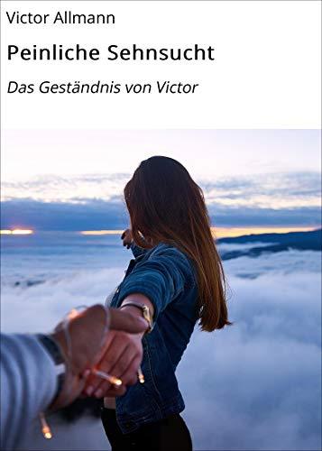 Liebesroman: Peinliche Sehnsucht