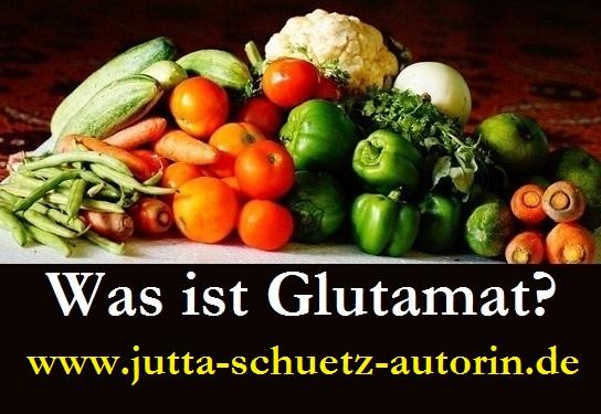 Was ist Glutamat?