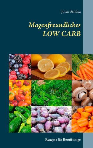 Magenfreundliches LOW CARB