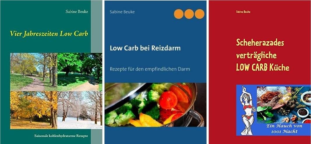 Sabine Beuke: Kochbücher für den gereizten Darm (Low Carb)