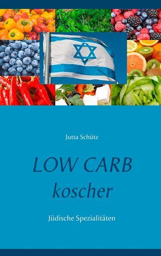 Low Carb koscher - Jüdische Spezialitäten