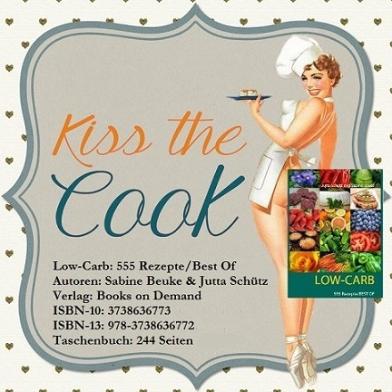 Kiss the Cook (Low Carb)