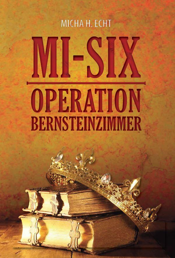 MI-SIX Operation Bernsteinzimmer