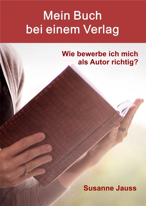 Mein Buch bei einem Verlag - (c) Susanne Jauss