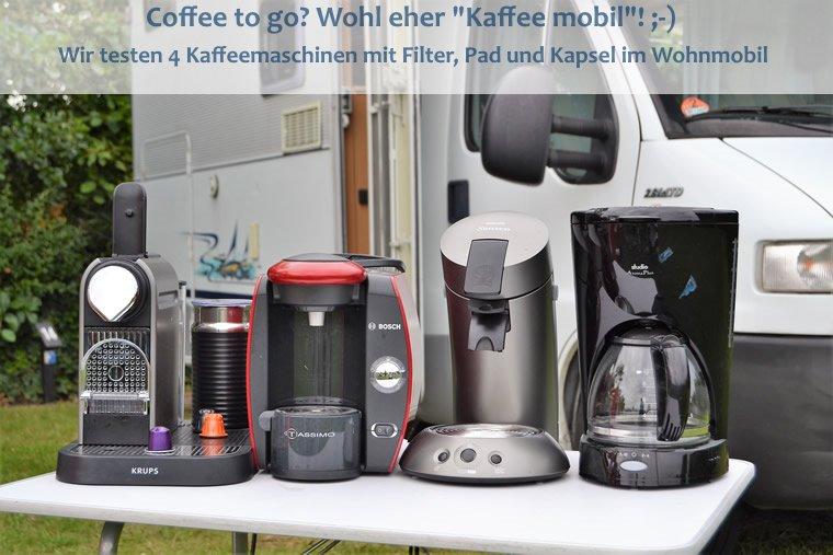 Kaffeemaschinen im Wohnmobil getestet