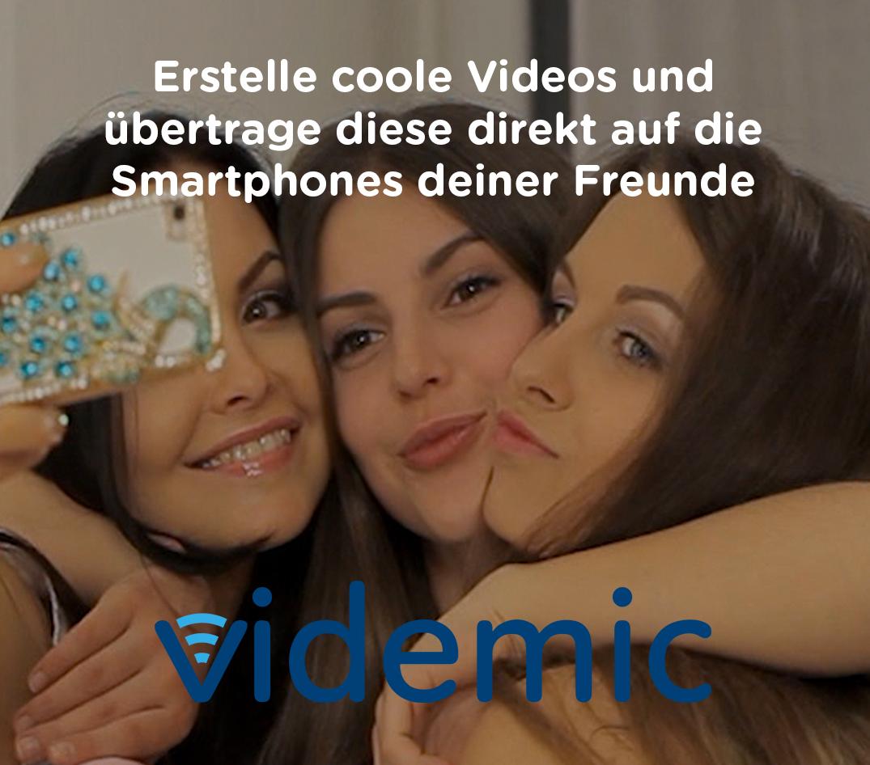 Video Selfies mit der videmic App aufnehmen und sekundenschnell mit Freunden teilen