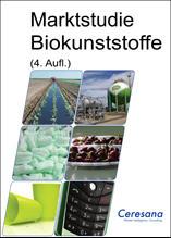 Marktstudie Biokunststoffe (4. Auflage)
