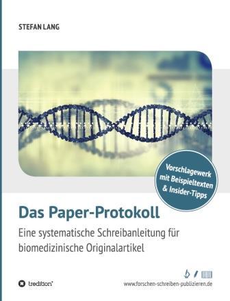 Paper-Protokoll: Schreibratgeber für Biomediziner